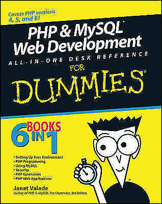 PHP and MySQL Web Development All-in-one Desk Reference For Dummies by Tricia...
