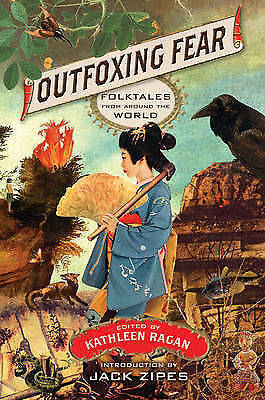 Outfoxing Fear: Folktales from Around the World by WW Norton & Co (Paperback,...