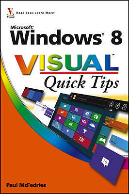 Windows 8 Visual Quick Tips by Paul McFedries (Paperback, 2012)