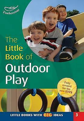 Little Book of Outdoor Play by Sally Featherstone (Paperback, 2013)