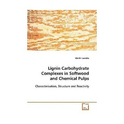 Lignin Carbohydrate Complexes in Softwood and Chemical Pulps Lawoko, Martin
