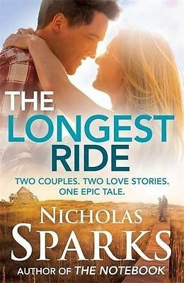 The Longest Ride by Nicholas Sparks (Paperback, 2013)