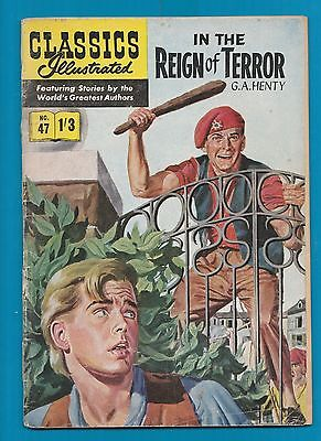 Classics Illustrated Comic  # 47   In the Reign of Terror   #918
