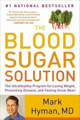 (NEW) The Blood Sugar Solution by Mark Hyman PAPERBACK The UltraHealthy Program