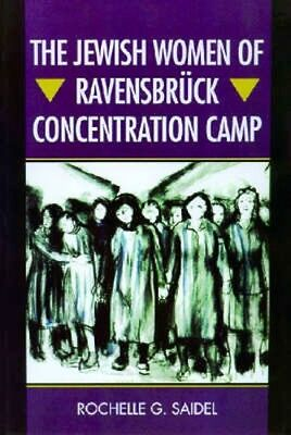 NEW The Jewish Women Of Ravensbruck Concentration Camp by... BOOK (Paperback)