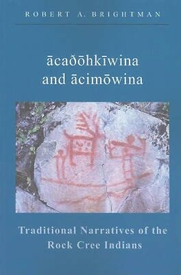 NEW Traditional Narratives Of The Rock Cree Indians by... BOOK (Paperback)