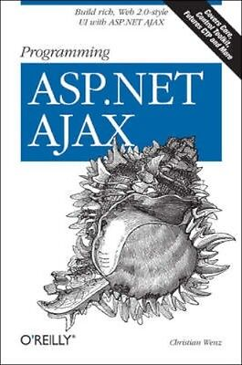 NEW Programming Asp.Net Ajax by Christian Wenz BOOK (Paperback) Free P&H