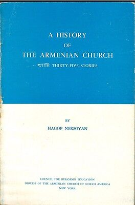 A History of the Armenian Church with Thirty-Five Stories (Hagop Nersoyan)