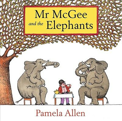 New Mr Mcgee And The Elephants By Pamela Allen