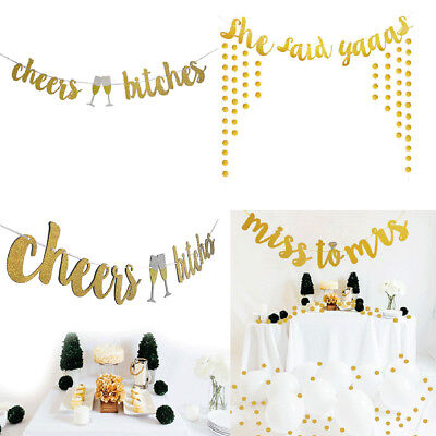 Cheers Bitches Gold Bachelorette Decor Hen Party Bunting Banner Love Bachelor 1x