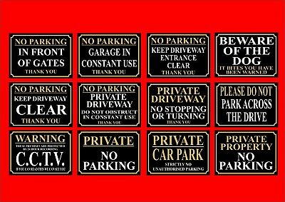 Choice of No Parking / CCTV / Beware Of The Dog / Gates / Garage / Car Park Sign