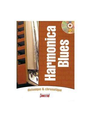 Harmonica Blues Diatonique and Chromatique Learn to Play MUSIC BOOK & CD