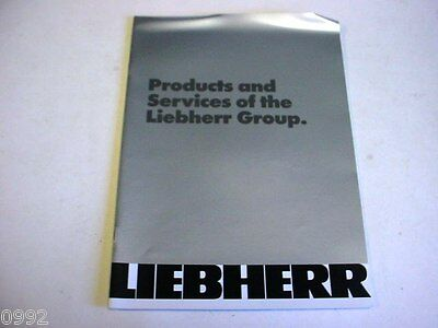 Liebherr Product Line Color Brochure Very Nice Pictures