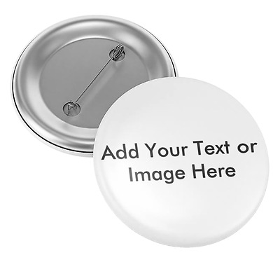 Custom Button Badge 32mm - Personalised - Your image or text - Any Design