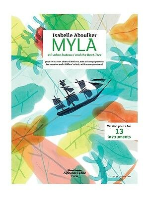 Isabelle Aboulker Myla Boat Tree Narrator Childrens Choir Ensemble MUSIC BOOK