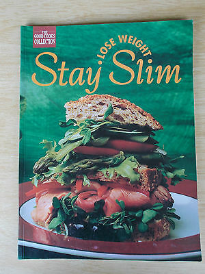 Lose Weight Stay Slim~Good Cooks Collection~Cal & KJ Counts~Cookbook~82pp P/B