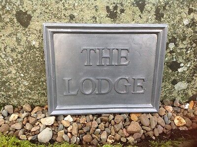 """Solid Lead House Name Plaque. """" The Lodge """""""