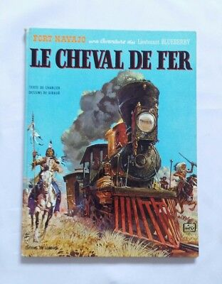 BD - Blueberry 7 Le cheval de fer / EO 1970 / CHARLIER & GIRAUD / LOMBARD