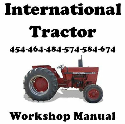 International 454 464 484 574 584 674 Tractor Workshop Manual On Cd