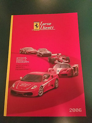 Ferrari Corse Clienti Activities Yearbook 2006 Print # 237405 F1 Challenge