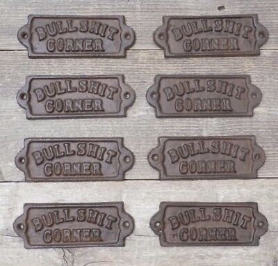 8 Farm Style Store Bar Man Cave Sign Bullshit Corner Rustic Cast Iron Resell