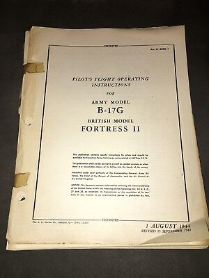 B-17G Pilots Flight Operating Instructions & British Model Fortress II Handbook