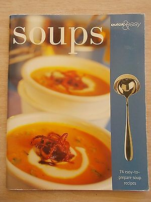 Quick & Easy Soups~Recipes~Cookbook~80pp P/B