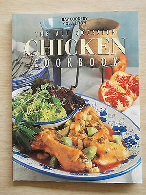 Bay Cookery Collection~The All Occasion Chicken Cookbook~Recipes~96pp PB
