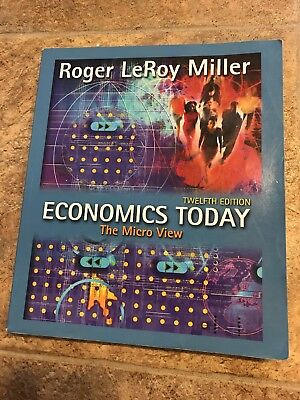 Economics Today: The Micro View plus MyEconLab Student Access Kit, 12th Edition,