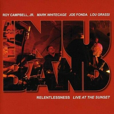 Nu Band : Relentlessness-Live At The Sunset - Roy Campbell Jr (2011, CD NEU)