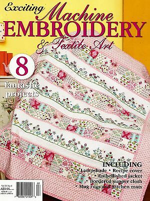 Exciting Machine Embroidery & Textile Art Magazine. Vol 20 No 4.  2013.