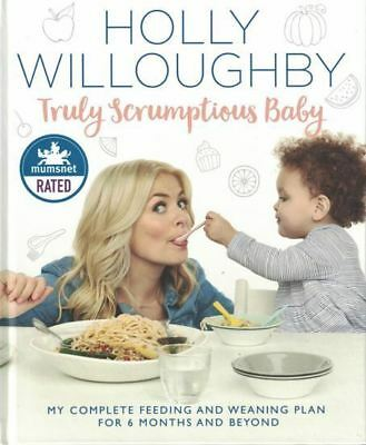 Truly Scrumptious Baby by Holly Willoughby NEW Hardback