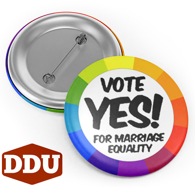 1 x VOTE YES for Marriage Equality Badge Button Pin 32mm equal love gay marriage
