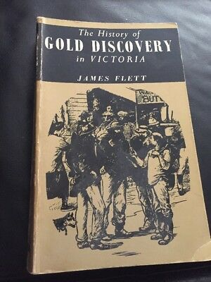The History of Gold Discovery In Victoria James Flett Rare Book