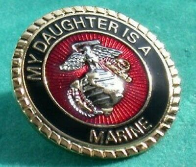 My Daughter Is A Marine Lapel Pin