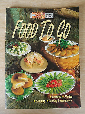 Australian Women's Weekly~Food To Go~Recipes~Cookbook~Camping~Picnics~Boating...