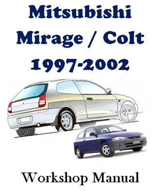 Mitsubishi Mirage / Colt 1997 - 2002 Workshop Service Repair Manual On Cd