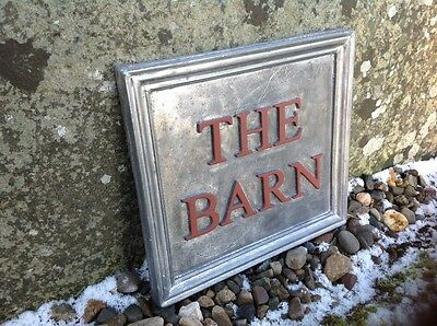"SOLID LEAD HOUSE NAME PLAQUE ""THE BARN"" highlighted painted letters"
