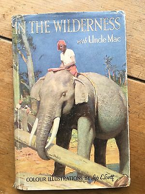 Vintage 1951 Ladybird Book 'In The Wilderness With Uncle Mac' With Dustjacket