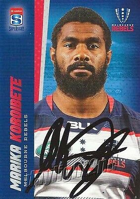 ✺Signed✺ 2017 MELBOURNE REBELS Rugby Union Card MARIKA KOROIBETE