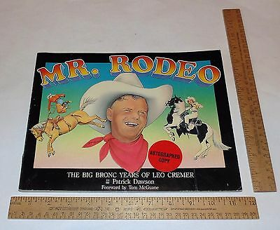 MR. RODEO - THE BIG BRONC YEARS OF LEO CREMER - Autographed Copy - illustrated