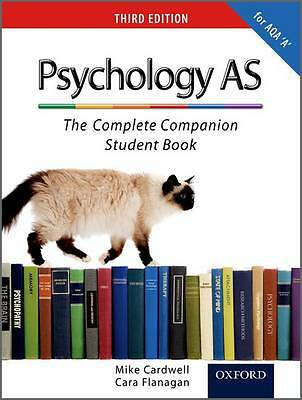 The Complete Companions: AS Student Book for AQA A Psychology by Mike Cardwell,