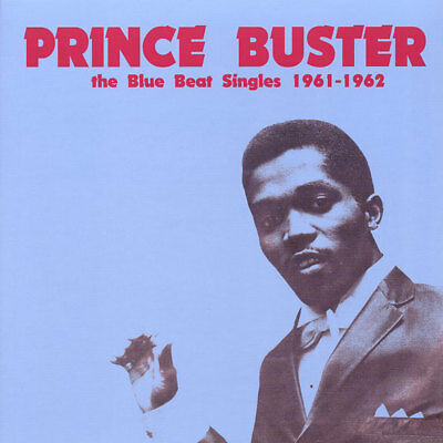 Prince Buster ‎Blue Beat Singles 1961-1962 NEW VINYL LP £11.99 ‎SKA ROCKSTEADY