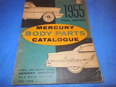 1955 Mercury Original Body Parts Final Edition  Catalog! Dated December 1955!