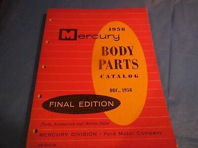 1956 Mercury Body Parts Final Edition  Catalog! Dated December 1956!