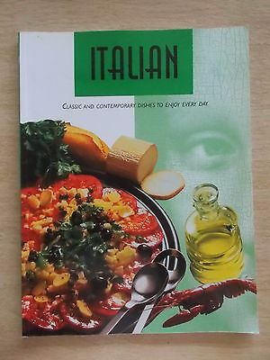 ITALIAN~Classic & Contemporary Dishes To Enjoy Every Day~Recipes~Cookbook~96p PB
