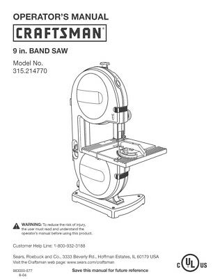 Craftsman 315.214770 Band Saw Owners Instruction Manual