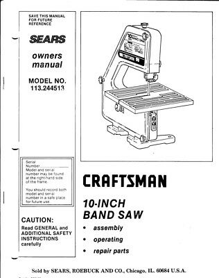 Craftsman 113.244513 Band Saw Owners Instruction Manual