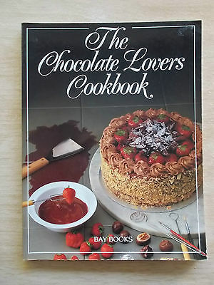 The Chocolate Lovers Cookbook~Recipes~96pp PB~bay Books