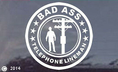 "10"" Diameter ""Bad Ass Telephone Lineman"" Vinyl Truck Window Sticker Decal"